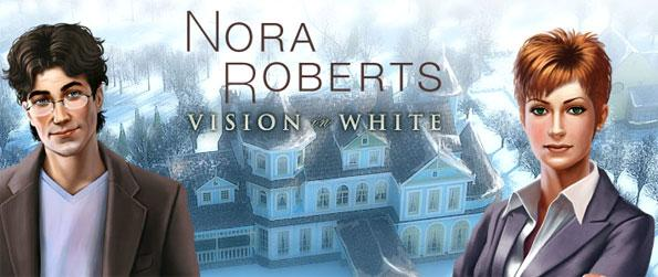 Nora Roberts - A Vision in White - Follow Mac in her journey as you play through the story form the author Nora Roberts.