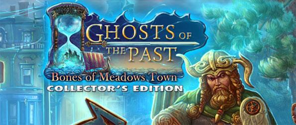 Ghosts of the Past: Bones of Meadows Town - Save the town from ghostly vikings as they rampage through the streets.