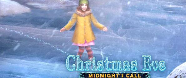 Christmas Eve: Midnight Call - Take the chance to save your sister in a mystical adventure that will surprise you at every turn.